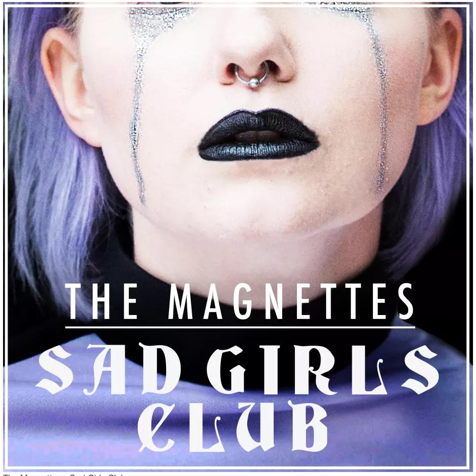 the-magnettes-sad-girls-club-singel