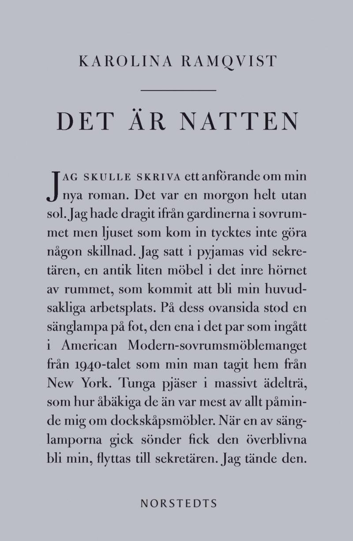 Det är natten av Karolina Ramqvist.