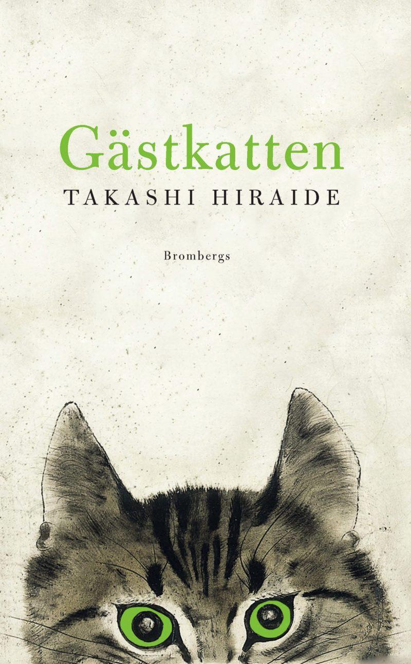 Gästkatten av Takashi Hiraide.