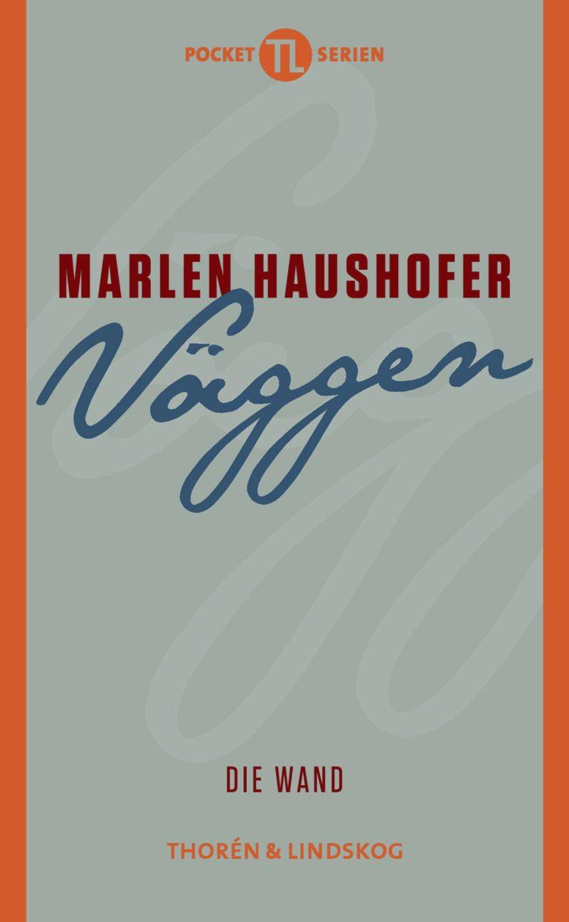 Väggen av Marlen Haushofer.