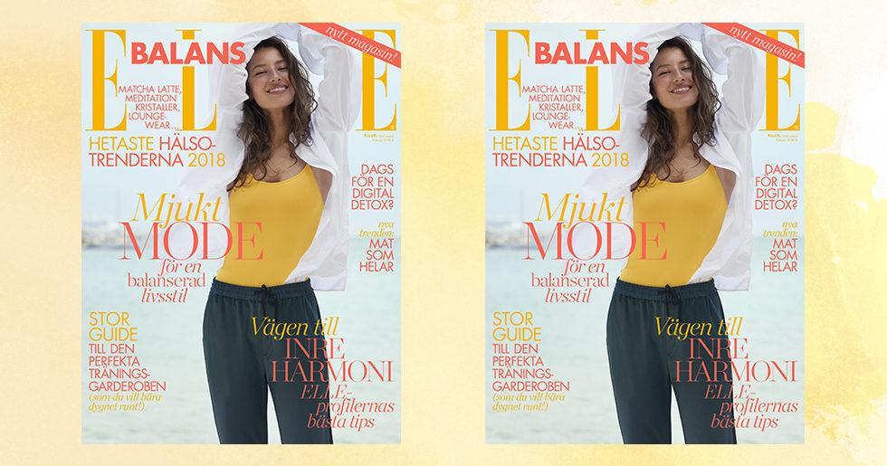 Säg hej till vårt nya magasin ELLE Balans –ute i butik nu!